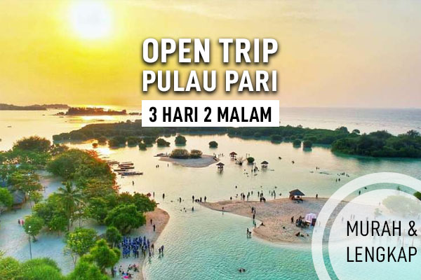 Open Trip Pulau Pari 3 Hari 2 Malam Murah dan Lengkap